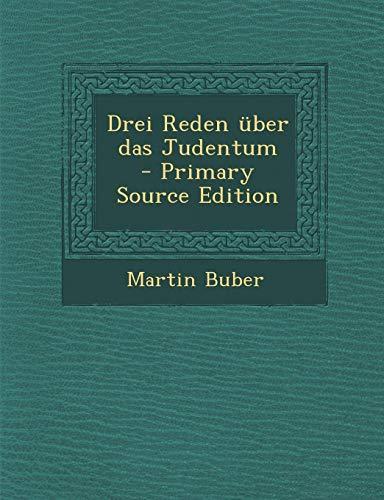 9781295567072: Drei Reden Uber Das Judentum - Primary Source Edition