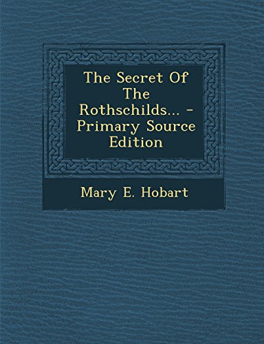 9781295570232: The Secret Of The Rothschilds...