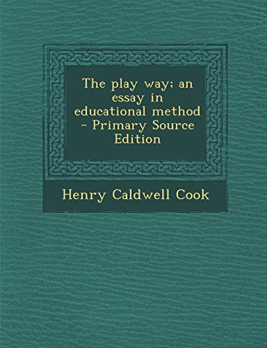 9781295591237: The play way; an essay in educational method