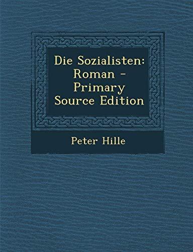 9781295597178: Die Sozialisten: Roman - Primary Source Edition (German Edition)