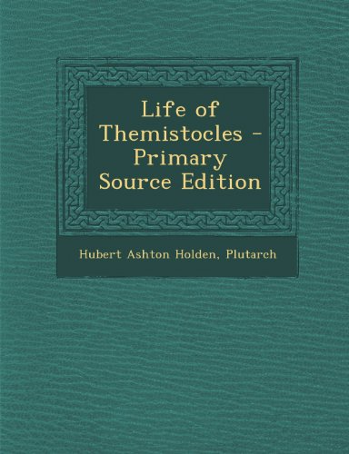 9781295612192: Life of Themistocles - Primary Source Edition