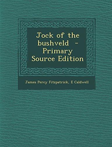 9781295639939: Jock of the bushveld - Primary Source Edition