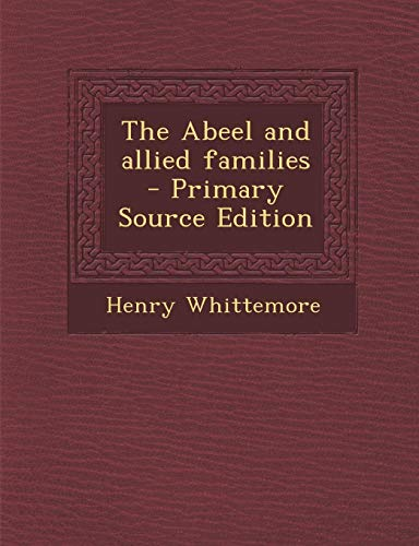 9781295644414: The Abeel and allied families