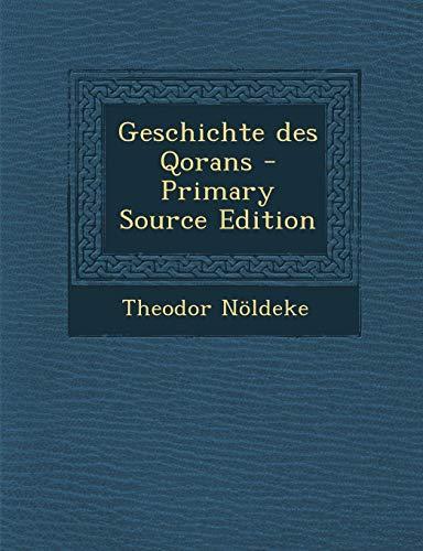 9781295645862: Geschichte des Qorans (German Edition)