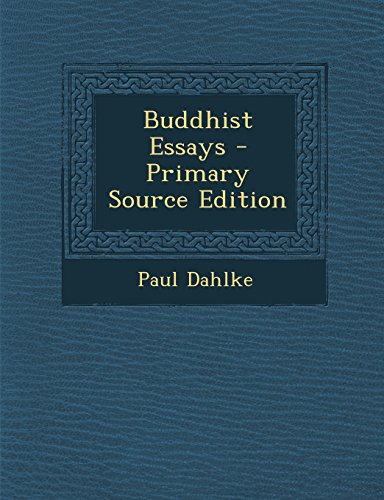 9781295661237: Buddhist Essays - Primary Source Edition