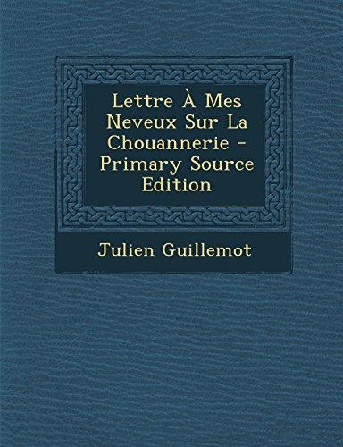 9781295664252: Lettre a Mes Neveux Sur La Chouannerie - Primary Source Edition (French Edition)