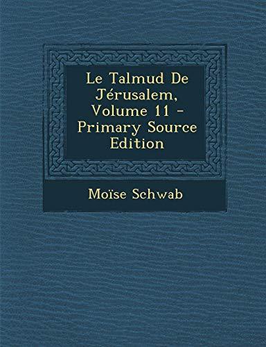 9781295664429: Le Talmud De Jérusalem, Volume 11 - Primary Source Edition (French Edition)
