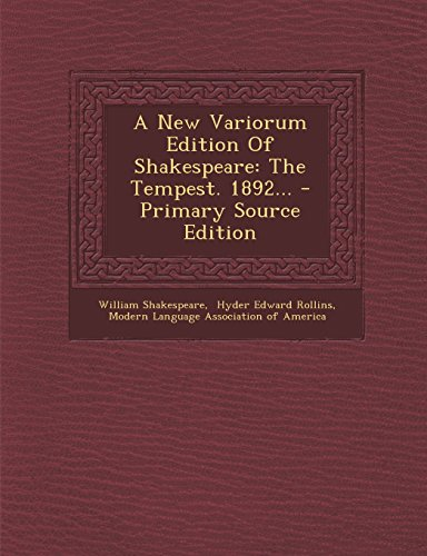 9781295679355: A New Variorum Edition Of Shakespeare: The Tempest. 1892... - Primary Source Edition