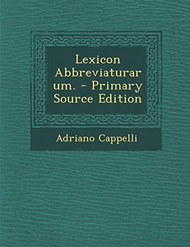 forma elegante bello economico sito autorizzato 9781295680160: Lexicon Abbreviaturarum. (German Edition ...