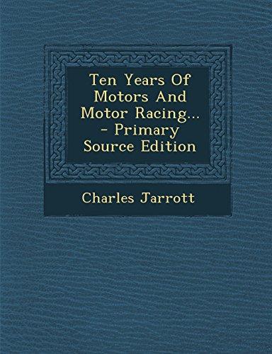 9781295681235: Ten Years Of Motors And Motor Racing...