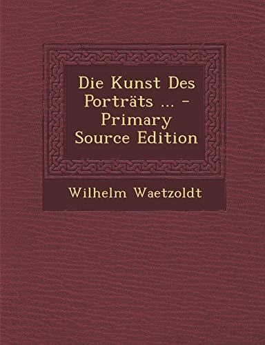 9781295686186: Die Kunst Des Porträts ... (German Edition)