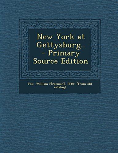 9781295698578: New York at Gettysburg..