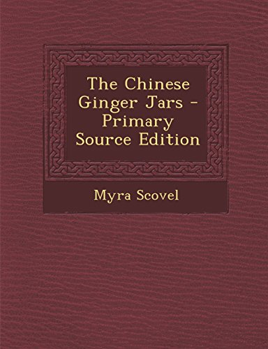 9781295707249: The Chinese Ginger Jars