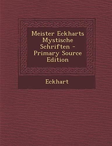 9781295716678: Meister Eckharts Mystische Schriften (German Edition)