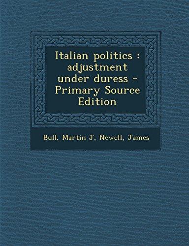 9781295724246: Italian politics: adjustment under duress
