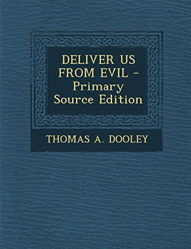 9781295747313: DELIVER US FROM EVIL