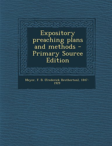 9781295755929: Expository preaching plans and methods