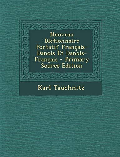 9781295758388: Nouveau Dictionnaire Portatif Français-Danois Et Danois-Français (French Edition)