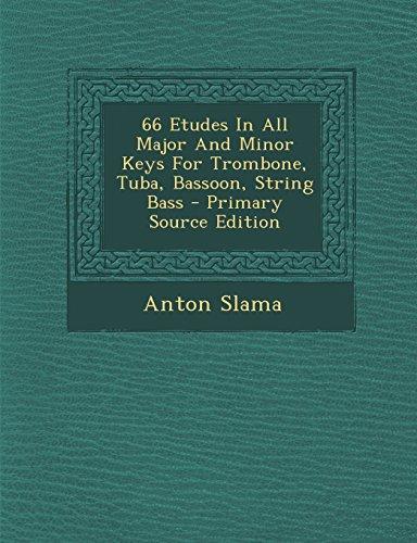 9781295759729: 66 Etudes In All Major And Minor Keys For Trombone, Tuba, Bassoon, String Bass