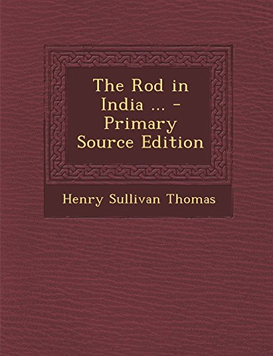 9781295761579: The Rod in India ... - Primary Source Edition