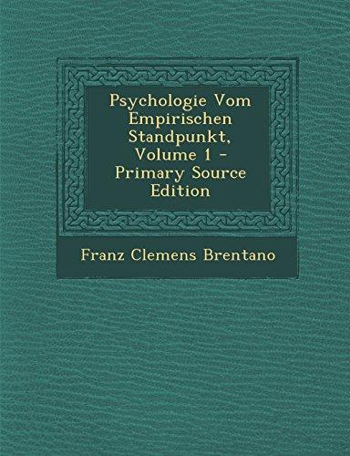 9781295762903: Psychologie Vom Empirischen Standpunkt, Volume 1 - Primary Source Edition (German Edition)