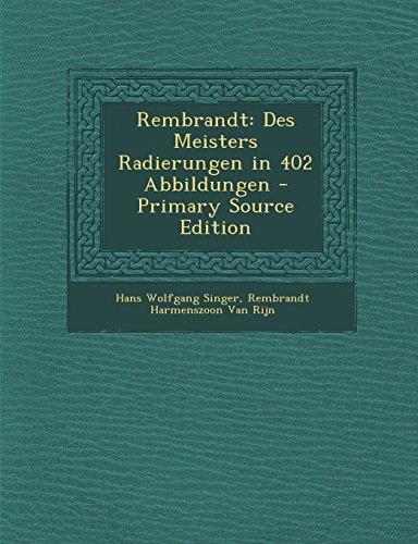 9781295764754: Rembrandt: Des Meisters Radierungen in 402 Abbildungen - Primary Source Edition
