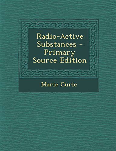 9781295766185: Radio-Active Substances