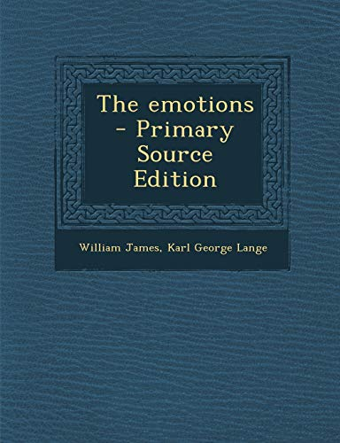 9781295773008: The emotions  - Primary Source Edition