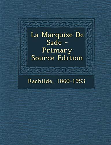 9781295776122: La Marquise De Sade (French Edition)