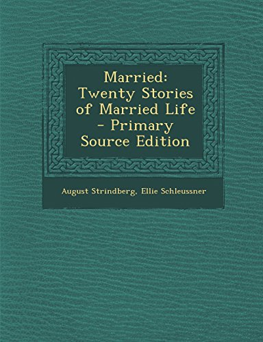 9781295777792: Married: Twenty Stories of Married Life - Primary Source Edition