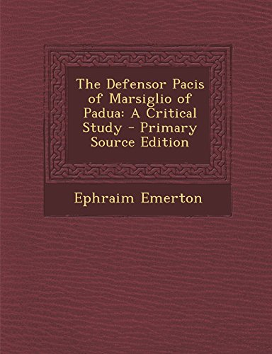 9781295780860: The Defensor Pacis of Marsiglio of Padua: A Critical Study