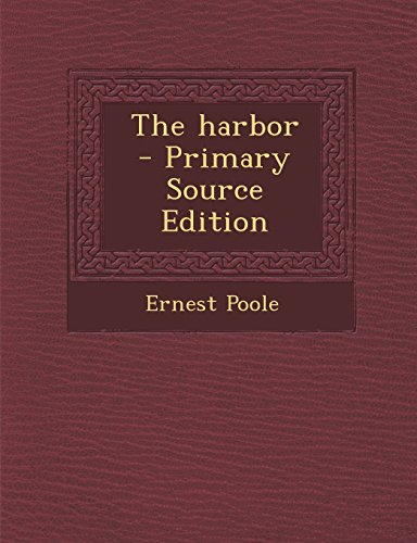 9781295786077: The harbor - Primary Source Edition