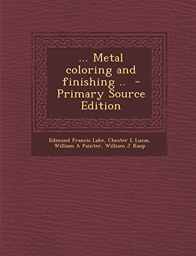 9781295791330: ... Metal coloring and finishing ..