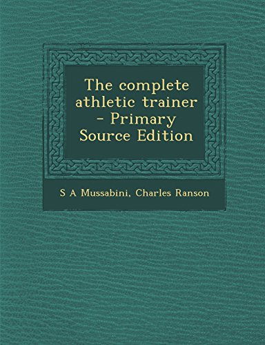 9781295791811: The complete athletic trainer