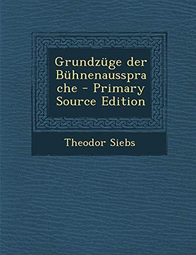 9781295800872: Grundzüge der Bühnenaussprache - Primary Source Edition (German Edition)