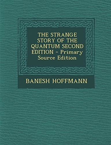 9781295801510: The Strange Story of the Quantum Second Edition