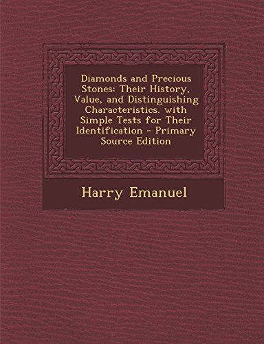9781295803057: Diamonds and Precious Stones: Their History, Value, and Distinguishing Characteristics. with Simple Tests for Their Identification