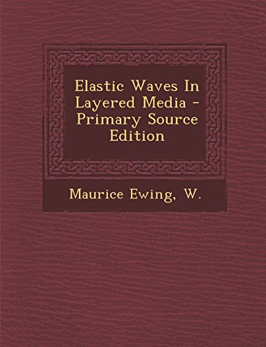 9781295810635: Elastic Waves In Layered Media
