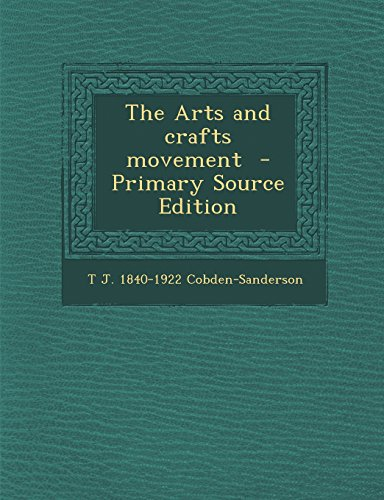 9781295811731: The Arts and crafts movement