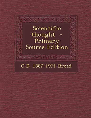 9781295814220: Scientific thought - Primary Source Edition