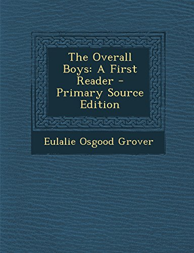 9781295815746: The Overall Boys: A First Reader
