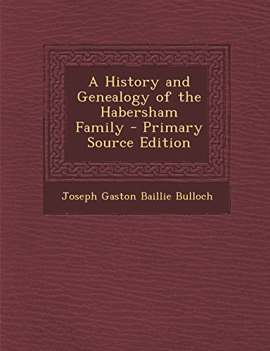 9781295818792: A History and Genealogy of the Habersham Family