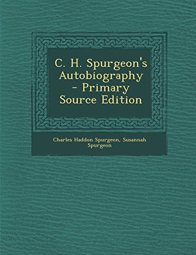 9781295820221: C. H. Spurgeon's Autobiography