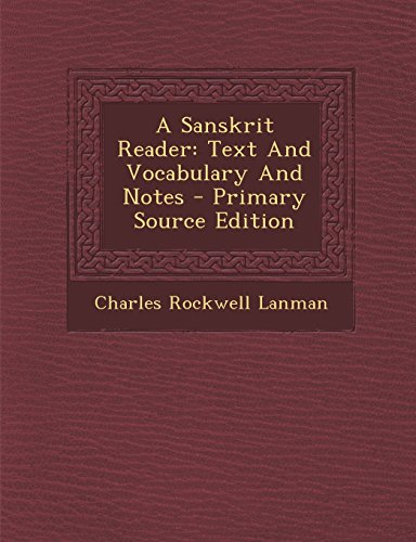 9781295823109: A Sanskrit Reader: Text And Vocabulary And Notes