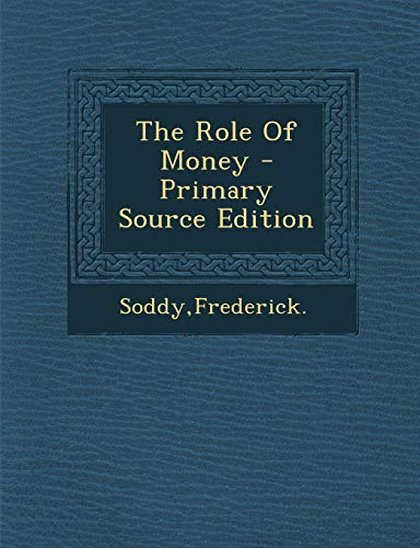 9781295824212: The Role Of Money