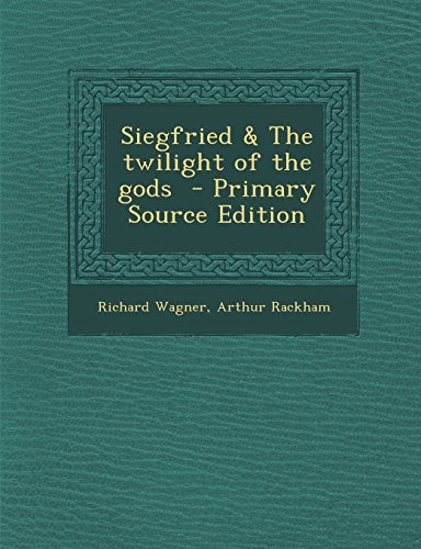 9781295824991: Siegfried & The twilight of the gods