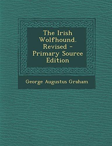 9781295825486: The Irish Wolfhound. Revised