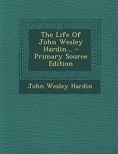 9781295825561: The Life of John Wesley Hardin...