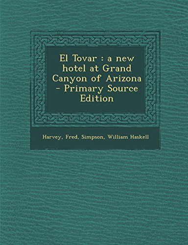 9781295825660: El Tovar: a new hotel at Grand Canyon of Arizona