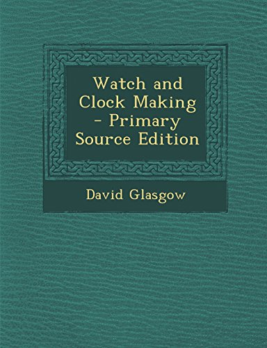 9781295827046: Watch and Clock Making